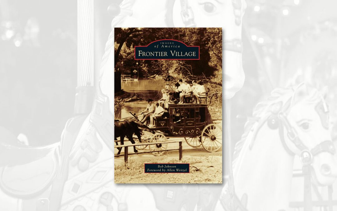 A Book Review Of Images of America Frontier Village